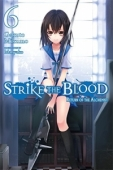 Strike the Blood - Vol.06