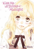 Kiss Me At The Stroke Of Midnight - Vol.01