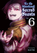 To the Abandoned Sacred Beasts - Vol.06