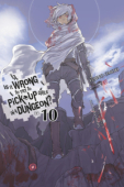 Is It Wrong to Try to Pick Up Girls in a Dungeon? - Vol. 10