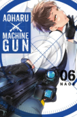 Aoharu x Machinegun - Vol.06