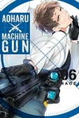 Aoharu x Machinegun - Vol.06: Kindle Edition