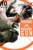 Aoharu x Machinegun - Vol.10: Kindle Edition