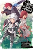 Is It Wrong to Try to Pick Up Girls in a Dungeon? - Vol.07: Kindle Edition