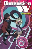 Dimension W - Vol.09: Kindle Edition