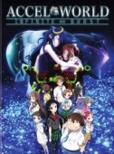 Accel World: Infinite Burst + OVAs