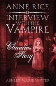 Interview with the Vampire: Claudia's Story - Kindle Edition