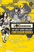 Log Horizon: The West Wind Brigade - Vol.11