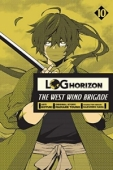 Log Horizon: The West Wind Brigade - Vol.10