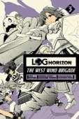 Log Horizon: The West Wind Brigade - Vol.03: Kindle Edition