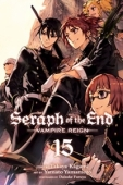 Seraph of the End: Vampire Reign - Vol.15: Kindle Edition