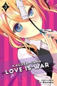 Kaguya-sama: Love Is War - Vol.03: Kindle Edition