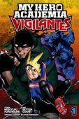 My Hero Academia: Vigilantes - Vol.01: Kindle Edition