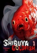 Shibuya Goldfish - Vol.01: Kindle Edition