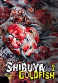 Shibuya Goldfish - Vol.02: Kindle Edition