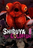 Shibuya Goldfish - Vol.03: Kindle Edition