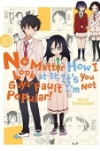 No Matter How I Look at It, It's You Guys' Fault I'm Not Popular! - Vol.10: Kindle Edition
