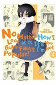 No Matter How I Look at It, It's You Guys' Fault I'm Not Popular! - Vol.04: Kindle Edition