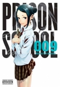 Prison School - Vol.09: Kindle Edition