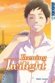 Evening Twilight - Bd. 02: Kindle Edition