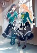 Yuri is My Job! - Vol.01: Kindle Edition