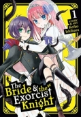 The Bride & the Exorcist Knight - Vol.01: Kindle Edition