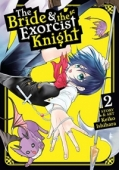 The Bride & the Exorcist Knight - Vol.02: Kindle Edition