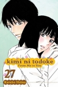 Kimi ni Todoke: From Me to You - Vol. 27