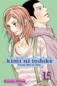 Kimi ni Todoke: From Me to You - Vol.15: Kindle Edition
