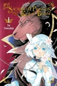 Sacrificial Princess and the King of Beasts - Vol.01: Kindle Edition