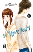 """Say """"I love you""""! - Bd.16"""