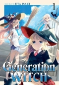 Generation Witch - Vol.01: Kindle Edition