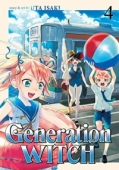 Generation Witch - Vol.04: Kindle Edition