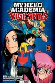 My Hero Academia: Vigilantes - Vol.03: Kindle Edition
