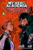 My Hero Academia: Vigilantes - Vol.04: Kindle Edition