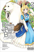 Reborn as a Polar Bear: The Legend of How I Became a Forest Guardian - Vol.02: Kindle Edition