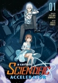 A Certain Scientific Accelerator - Vol.01: Kindle Edition