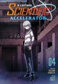 A Certain Scientific Accelerator - Vol.04: Kindle Edition