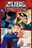 My Hero Academia: Vigilantes - Vol.05: Kindle Edition