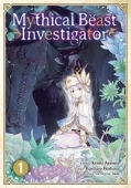 Mythical Beast Investigator - Vol.01: Kindle Edition
