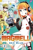 Magmell of the Sea Blue - Bd.02: Kindle Edition