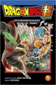 Dragon Ball Super - Bd.05: Kindle Edition