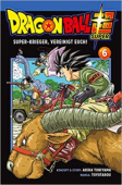 Dragon Ball Super - Bd.06: Kindle Edition