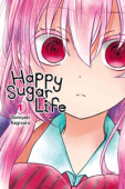 Happy Sugar Life - Vol.01: Kindle Edition