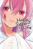 Happy Sugar Life - Vol. 03: Kindle Edition