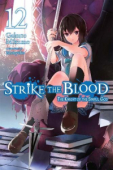 Strike the Blood - Vol.12
