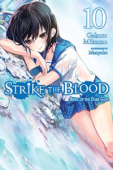 Strike the Blood - Vol.10: Kindle Edition