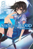 Strike the Blood - Vol.08: Kindle Edition