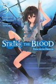 Strike the Blood - Vol.05: Kindle Edition