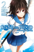 Strike the Blood - Vol.02: Kindle Edition